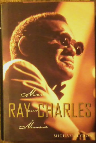 9780756758257: Ray Charles: Man and Music