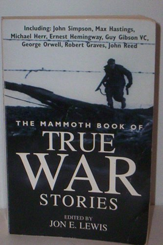 9780756758721: Mammoth Book of True War Stories