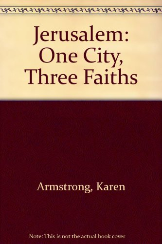 9780756758851: Jerusalem: One City, Three Faiths
