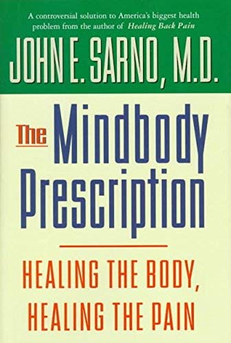 9780756758899: Mindbody Prescription: Healing the Body, Healing the Pain