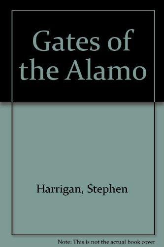 9780756758981: Gates of the Alamo