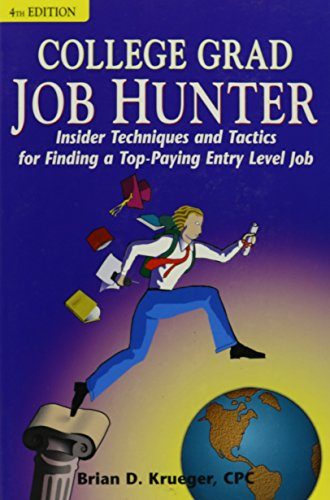 9780756759049: College Grad Job Hunter: Insider Techniques and Tactics for Finding a Top-Paying Entry Level Job