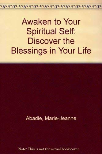 9780756759087: Awaken to Your Spiritual Self: Discover the Blessings in Your Life