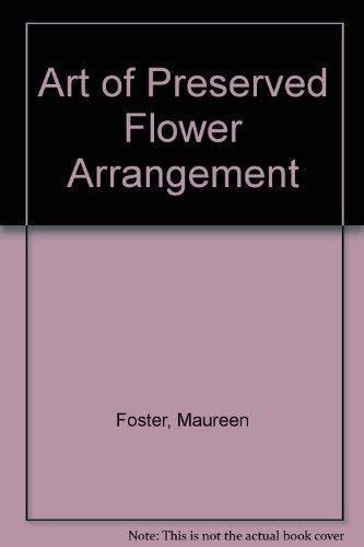 9780756759261: Art of Preserved Flower Arrangement