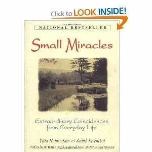 9780756759773: Small Miracles: Extraordinary Coincidences from Everyday Life