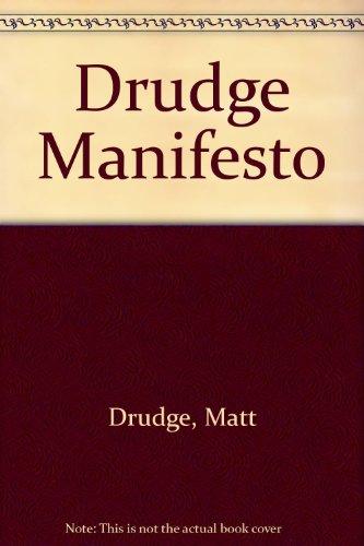 9780756759810: Drudge Manifesto