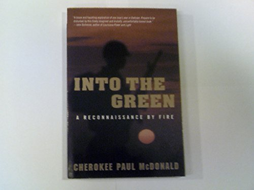 9780756759827: Into the Green: A Reconnaissance by Fire