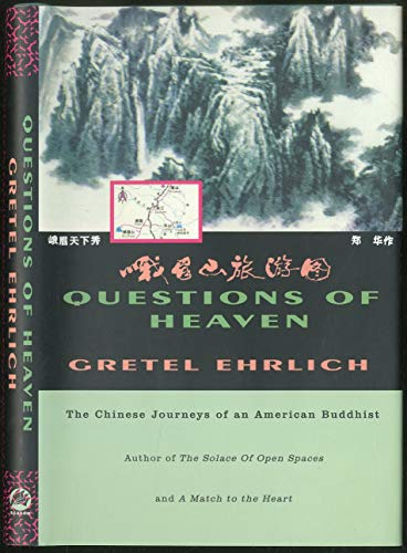 9780756760151: Questions of Heaven: The Chinese Journeys of an American Buddhist