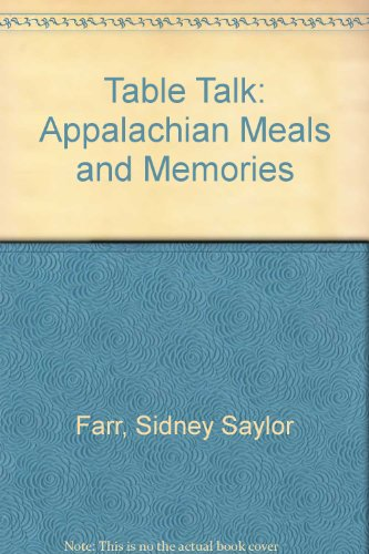 9780756760304: Table Talk: Appalachian Meals and Memories