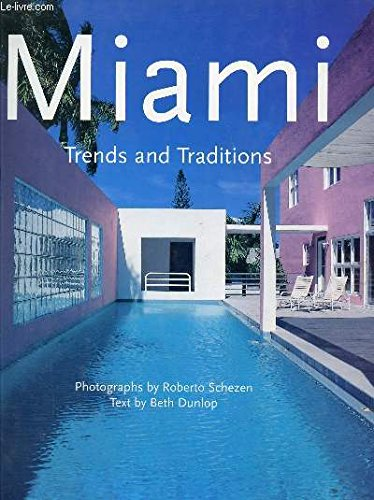 Miami: Trends and Traditions: Beth Dunlop