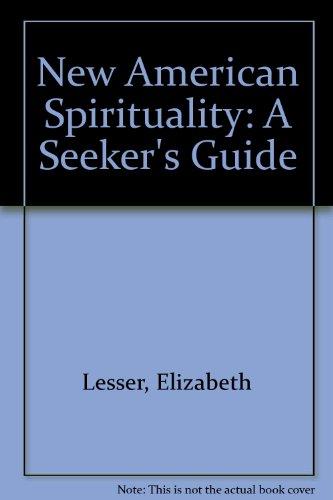 9780756760403: New American Spirituality: A Seeker's Guide