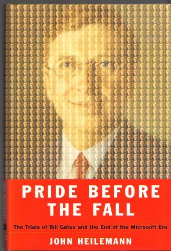 9780756760526: Pride Before the Fall: The Trials of Bill Gates and the End of the Microsoft Era