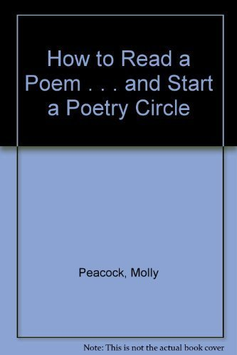 9780756760571: How to Read a Poem . . . and Start a Poetry Circle