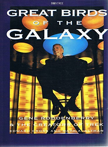 9780756761233: Great Birds of the Galaxy: Gene Roddenberry and the Creators of Trek