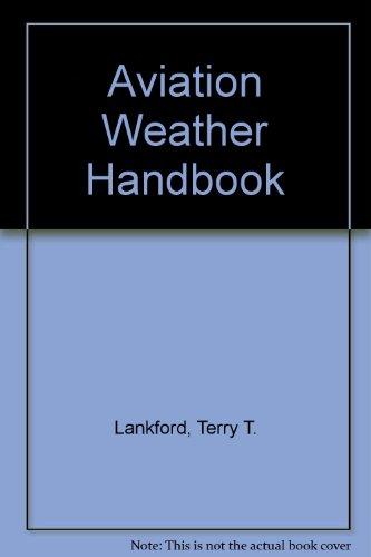 9780756761448: Aviation Weather Handbook
