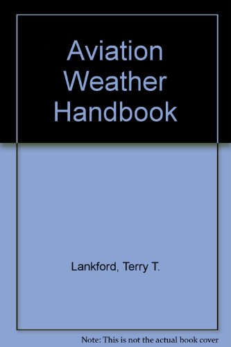 9780756761448: Aviation Weather Handbook