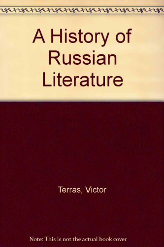 9780756761486: A History of Russian Literature