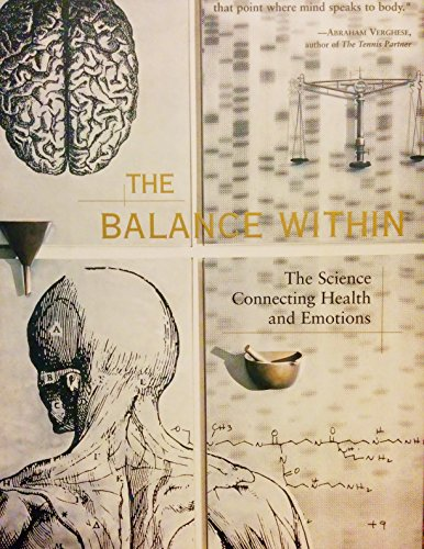 9780756761677: Balance Within: The Science Connecting Health and Emotions
