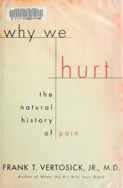 9780756761684: Why We Hurt: The Natural History of Pain