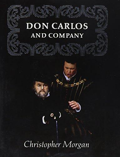 Don Carlos and Company: Morgan, Christopher