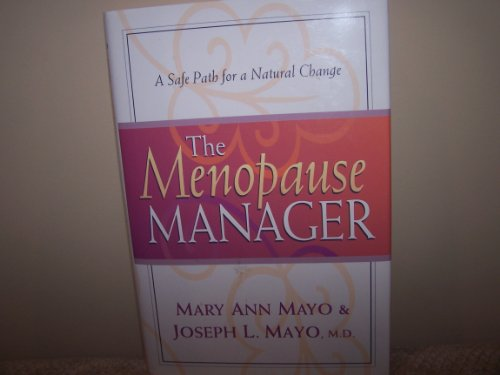 9780756762421: Menopause Manager: A Safe Path for a Natural Change