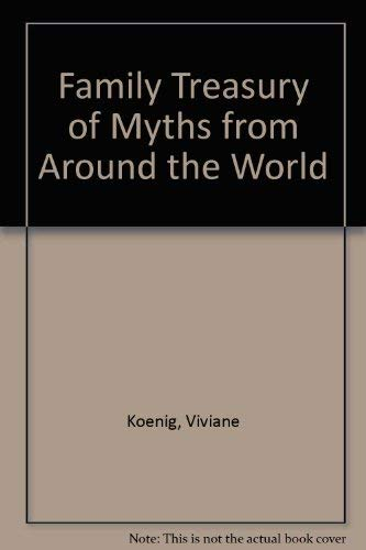 9780756762551: Family Treasury of Myths from Around the World