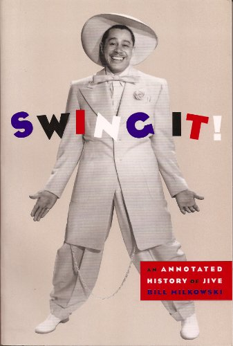 9780756762599: Swing It: An Annotated History of Jive