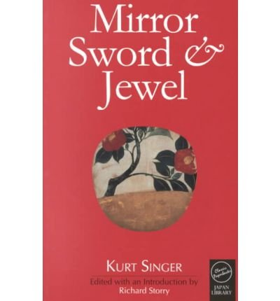 9780756762773: Mirror, Sword and Jewel: A Study of Japanese Characteristics
