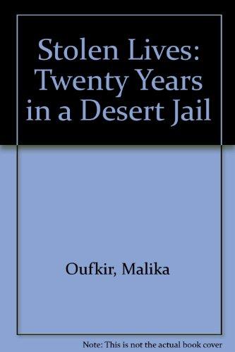 9780756763343: Stolen Lives: Twenty Years in a Desert Jail