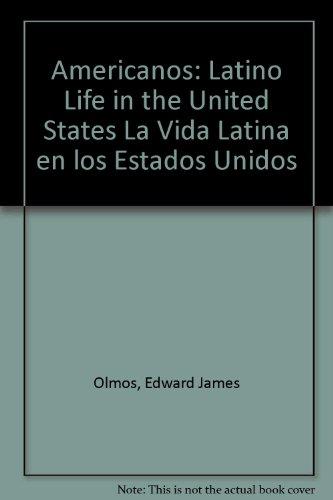 9780756763367: Americanos: Latino Life in the United States La Vida Latina en los Estados Unidos
