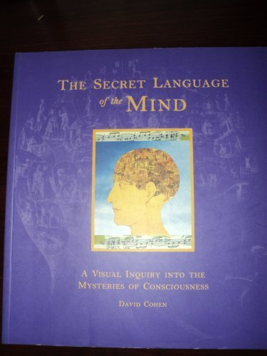 9780756763664: Secret Language of the Mind: A Visual Inquiry into the Mysteries of Consciousness