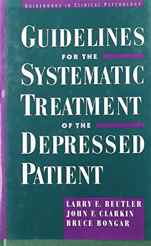 9780756763800: Guidelines for the Systematic Treatment of the Depressed Patient