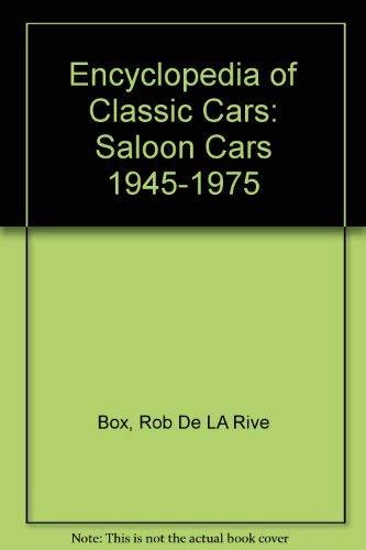 9780756764074: Encyclopedia of Classic Cars: Saloon Cars 1945-1975