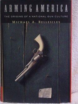 9780756764210: Arming America: The Origins of a National Gun Culture