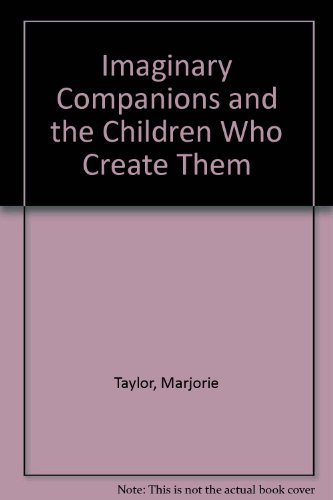 9780756764289: Imaginary Companions and the Children Who Create Them