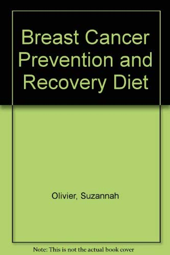 9780756764500: Breast Cancer Prevention and Recovery Diet