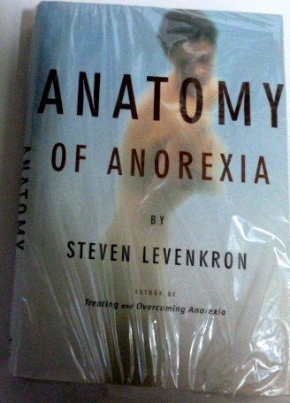 9780756764920 Anatomy Of Anorexia Abebooks Steven Levenkron