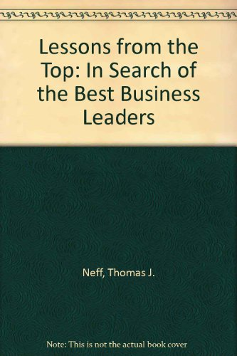9780756765002: Lessons from the Top: In Search of the Best Business Leaders