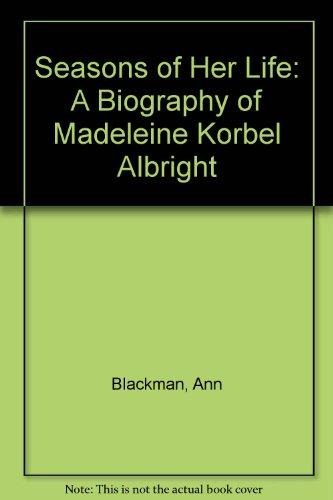 9780756765347: Seasons of Her Life: A Biography of Madeleine Korbel Albright