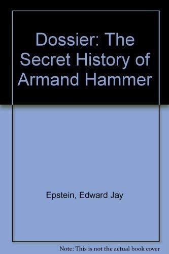 9780756765385: Dossier: The Secret History of Armand Hammer