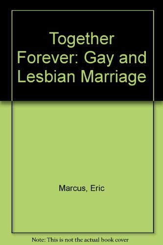 9780756765606: Together Forever: Gay and Lesbian Marriage