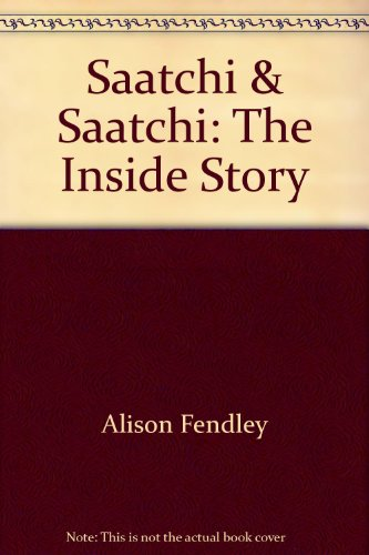 9780756765637: Saatchi & Saatchi: The Inside Story