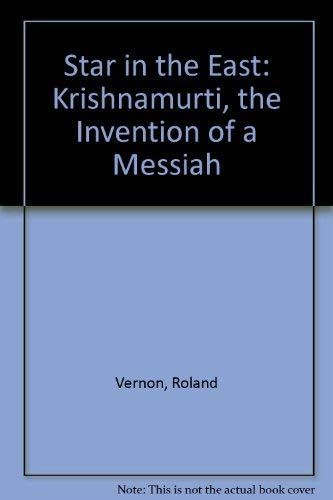 9780756765903: Star in the East: Krishnamurti, the Invention of a Messiah