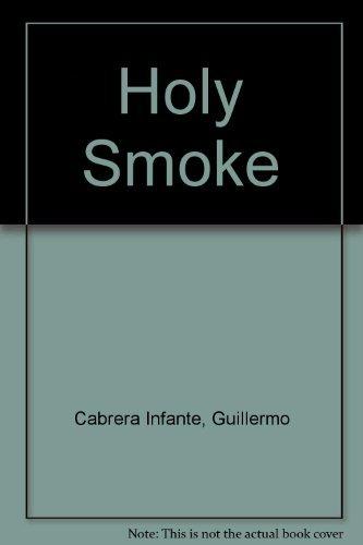 9780756766498: Holy Smoke