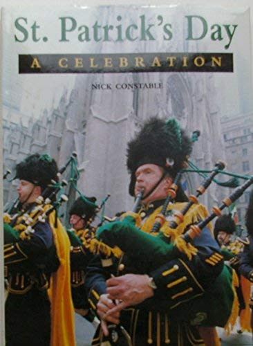 St. Patrick's Day: A Celebration (0756767016) by Nick Constable; Karen Farrington