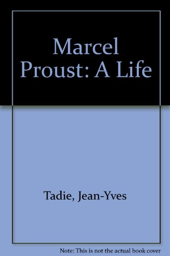 9780756767051: Marcel Proust: A Life