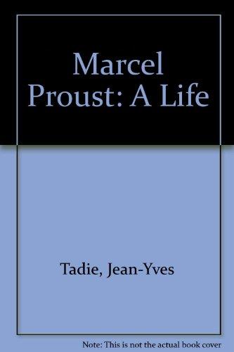 9780756767051: Marcel Proust: A Life
