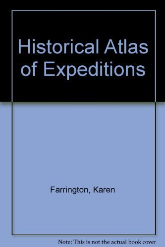 9780756767105: Historical Atlas of Expeditions