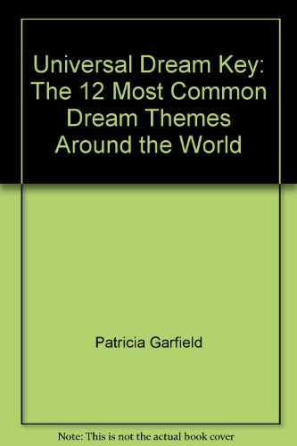 9780756767303: Universal Dream Key: The 12 Most Common Dream Themes Around the World