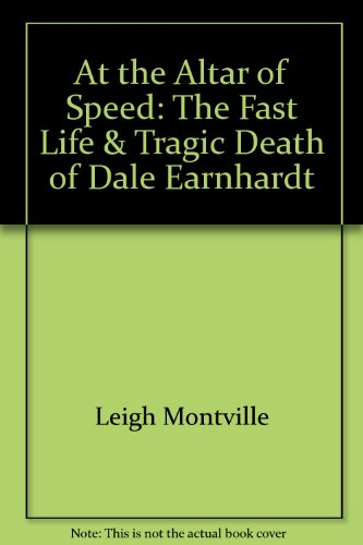 9780756767631: At the Altar of Speed: The Fast Life & Tragic Death of Dale Earnhardt